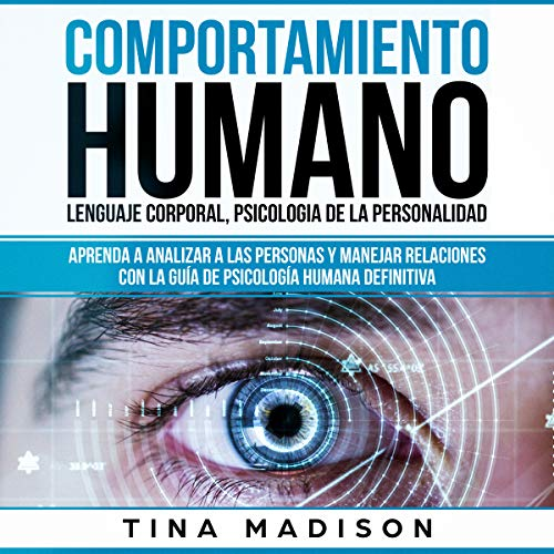Comportamiento humano, Lenguaje corporal, Psicologia de la Personalidad [Human Behavior, Body Language, Psychology of the Personality] cover art