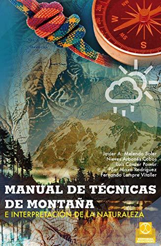 Manual de técnicas de montaña e interpretación de la naturaleza (Bicolor) (Trekking/Orientación)