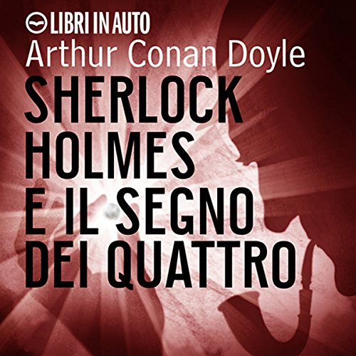 Sherlock Holmes e il Segno dei Quattro audiobook cover art