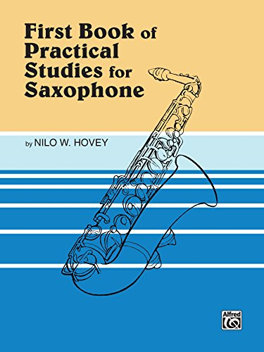Practical Studies for Saxophone, Book I (English Edition)
