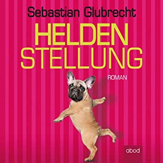Heldenstellung                   Autor:                                                                                                                                 Sebastian Glubrecht                               Sprecher:                                                                                                                                 Sebastian Glubrecht                      Spieldauer: 7 Std. und 23 Min.     64 Bewertungen     Gesamt 3,9