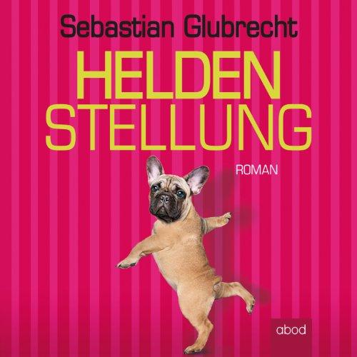 Heldenstellung audiobook cover art