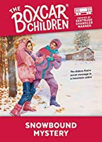 Snowbound Mystery (The Boxcar Children)