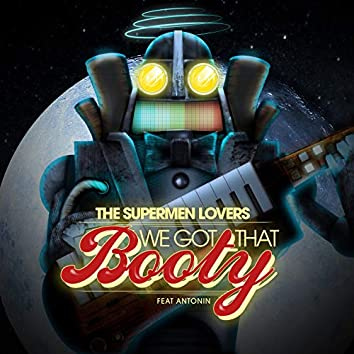 We Got That Booty - EP