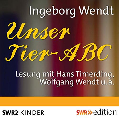 Unser Tier-ABC audiobook cover art