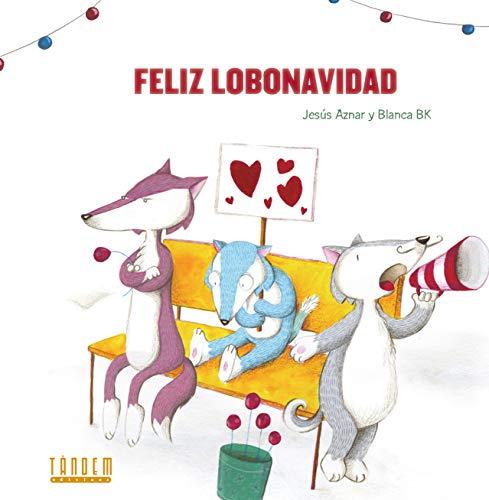 Feliz Lobonavidad (Álbumes ilustrados)