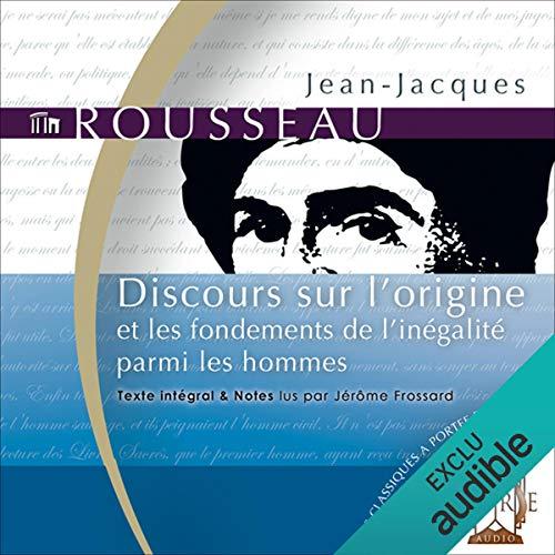 Discours sur l'origine - et les fondements de l'inégalité parmi les hommes  audiobook cover art
