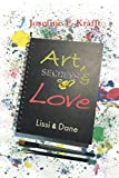 Art, Secrets & Love: Lissi & Dane
