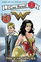 Wonder Woman: Meet the Heroes (I Can Read, Level 2: Wonder Woman)