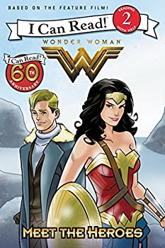 Wonder Woman: Meet the Heroes - Book  of the I Can Read ~ Level 2