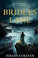 Bridles Lane (West Country Trilogy)
