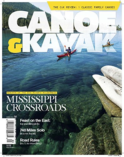 Image: Canoe and Kayak Magazine | Print Magazine | The Enthusiast Network