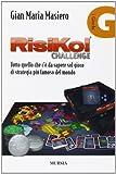 Risiko!: Tutto quello che c'è da sapere sul gioco di strategia più famoso del mondo