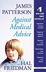 """Against Medical Advice"" by Hal Friedman and James Patterson"