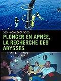 Plonger en apnée, la recherche des abysses