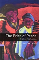 Oxford Bookworms Library: Level 4: Price of Peace Audio Pack