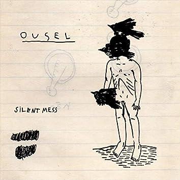 Silent Mess