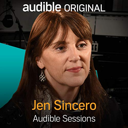 Jen Sincero     Audible Sessions: FREE Exclusive Interview              By:                                                                                                                                 Elise Italiaander                               Narrated by:                                                                                                                                 Jen Sincero                      Length: 9 mins     14 ratings     Overall 4.1