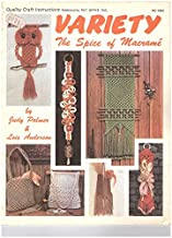 Variety The Spice of Macrame (Quality craft instructions)