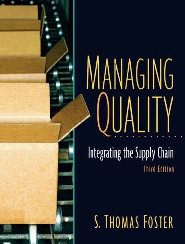Managing Quality: Integrating The Supply Chain and...