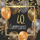 40. Cumpleaños: Libro de invitados 40. cumpleaños - El recuerdo de tu 40. cumpleaños