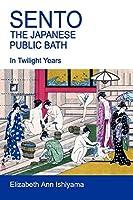 Sento - The Japanese Public Bath