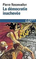 Democratie Inachevee (Folio Histoire)