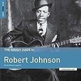 Rough Guide To Robert Johnson: Delta Blues Legend [Analog]