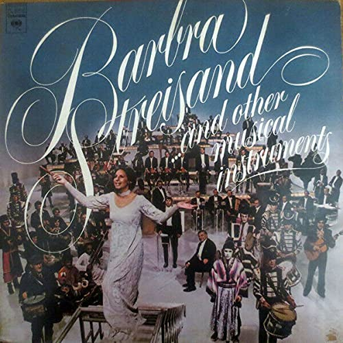 Barbra Streisand & Other Musical Instruments - Vintage Vinyl LP PC 32655 Sealed!