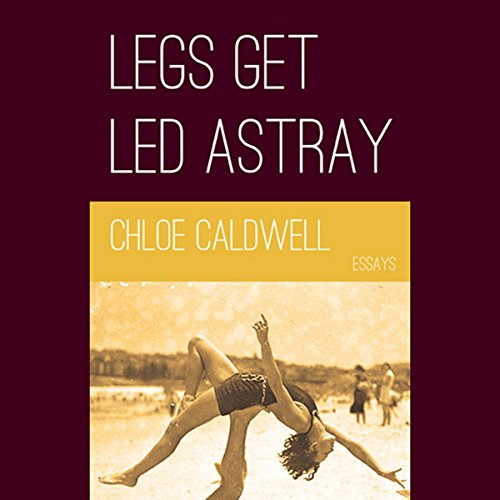 Legs Get Led Astray audiobook cover art