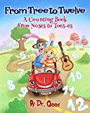 From Tree to Twelve: A Counting Book from Noses to Toes-es. (Nick and Millie Learning Adventures 2) (English Edition)