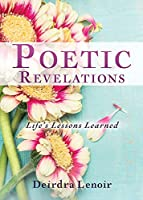 Poetic Revelations: Life's Lessons Learned