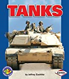 Tanks (Pull Ahead Books ― Mighty Movers)