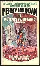 Mutants vs. Mutants (Perry Rhodan #19)