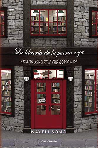 La librería de la puerta roja: Disculpen las molestias, cerrado por amor