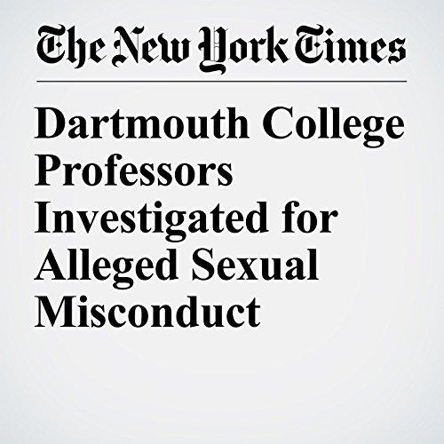 Dartmouth College Professors Investigated for Alleged Sexual Misconduct copertina