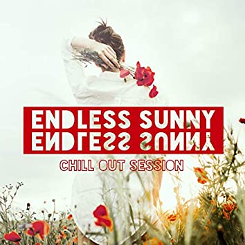 Endless Sunny Chill Out Session