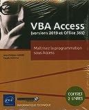 VBA Access (versions 2019 et Microsoft 365) - Coffret de 2 livres : Maîtrisez la programmation sous Access