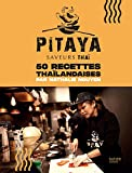 Pitaya - Saveurs Thaï / 50 Recettes Thaïlandaises