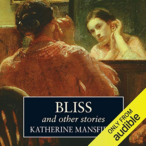 Bliss and Other Stories audiobook cover art