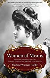 Best New Biographies - Women of Means: The Fascinating Biographies of Royals Review