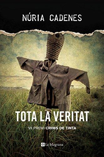 Tota la veritat: VII Premi Crims de Tinta (LA NEGRA)