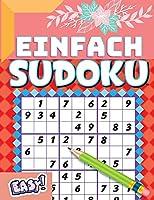 Buch des Sudoku: Einfache Sudoku-Sammlung mit 100 Raetseln und Loesungen