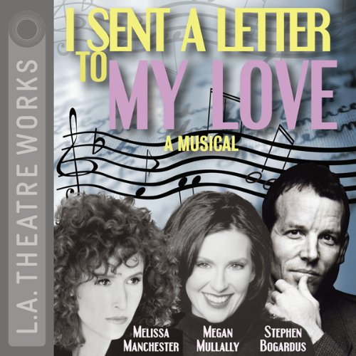 I Sent a Letter to My Love audiobook cover art