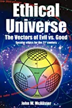 Ethical Universe: the Vectors of Evil vs Good