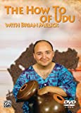The How to of Udu...
