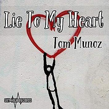 Lie to My Heart