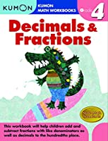 Decimals & Fractions: Grade 4 (Kumon Math Workbooks)