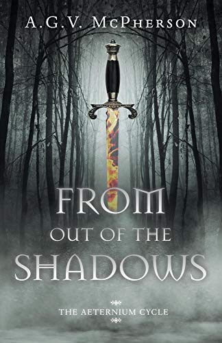 From Out of the Shadows (The Aeternium Cycle Book 1) (English Edition)