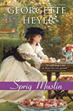 Sprig Muslin (Regency Romances Book 15)